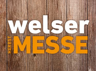 Welser Herbstmesse  - Das Highlight im September